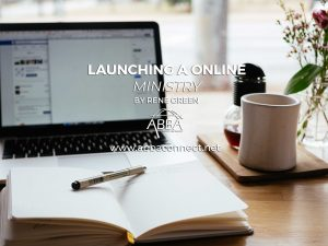 How to Launch an Online Ministry