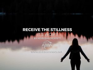 Receive the Stillness