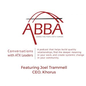 ATX Leader Conversations with Joel Trammell