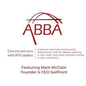 Conversations with ATX Leaders Mark McClain