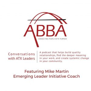 Mike Martin ELI Coach on ATX Leadership Conversations