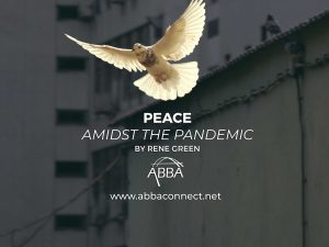Peace Amidst the Pandemic Blog by Rene Green