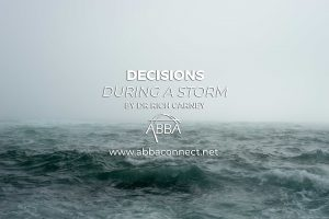 Decisions in a Storm