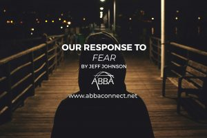 Our Response to Fear