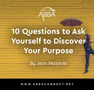 10 Questions to Ask Yourself to Discover Your Purpose