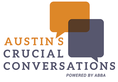 Austin's Crucial Conversations :: Powered by ABBA
