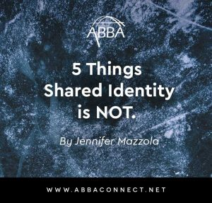 5 Things Shared Identity is Not